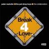 Stream & download Break 4 Love