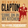 Stream & download Come On In My Kitchen - Single