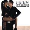 Stream & download Love Sex Magic (feat. Justin Timberlake) - Single
