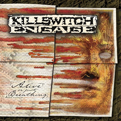 Alive or Just Breathing by Killswitch Engage album reviews, ratings, credits