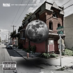 Off the Corner (feat. Rick Ross) song reviews, listen, download