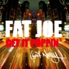 Stream & download Get It Poppin' (feat. Nelly) [Radio Version]