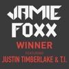 Stream & download Winner (feat. Justin Timberlake & T.I.) - Single