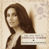 Heartaches & Highways: The Very Best of Emmylou Harris by Emmylou Harris album reviews