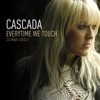 Everytime We Touch (Radio Mix) by Cascada music reviews, listen, download