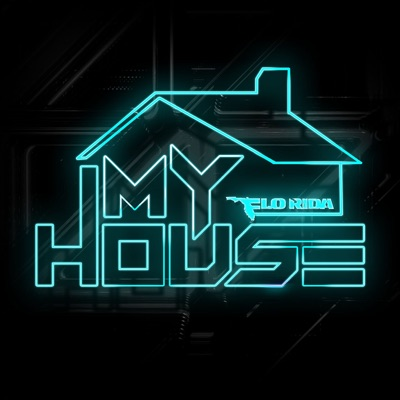 My House by Flo Rida album reviews, ratings, credits