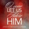 Stream & download Adore Him