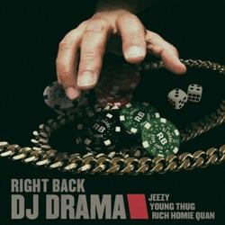 Listen Right Back (feat. Jeezy, Young Thug & Rich Homie Quan) - Single album