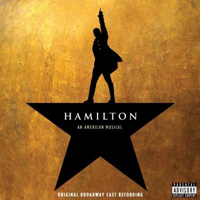 Hamilton: An American Musical (Original Broadway Cast Recording) by Lin-Manuel Miranda album reviews, ratings, credits
