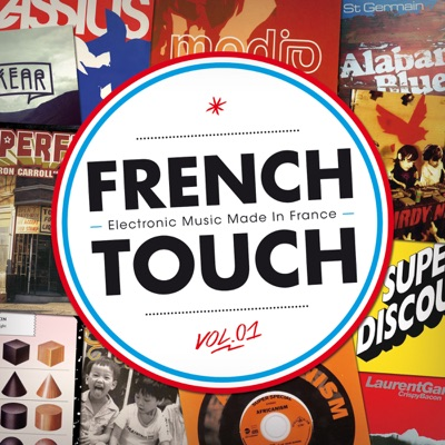 French Touch - Electronic Music Made In France by Various Artists album reviews, ratings, credits