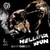 Stream & download Helluva Run (feat. Young Dolph) - Single