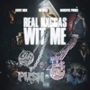 Stream & download Real N****s With Me (feat. Lil Baby & Narcotic Prince) - Single