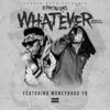 Stream & download Whatever (feat. Moneybagg Yo) - Single