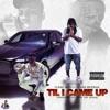 Stream & download Til I Came Up (feat. Yung Bleu) - Single