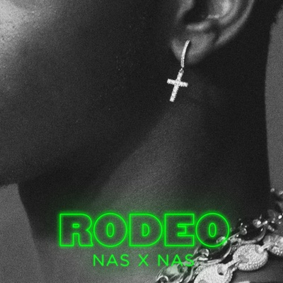 Rodeo - Single by Lil Nas X & Nas album reviews, ratings, credits