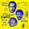 Stream & download Wave (feat. Lil Baby & Rich The Kid) [Remixes] - Single
