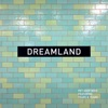 Stream & download Dreamland - Single