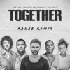 Stream & download TOGETHER (R3HAB Remix) [feat. Tori Kelly] - Single