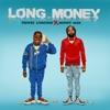 Stream & download Long Money