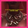 Stream & download Hate Me (Snakehips Remix) - Single