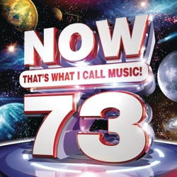 NOW That's What I Call Music! Vol. 73 by Various Artists album listen