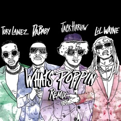 WHATS POPPIN (Remix) [feat. DaBaby, Tory Lanez & Lil Wayne] by Jack Harlow reviews, listen, download
