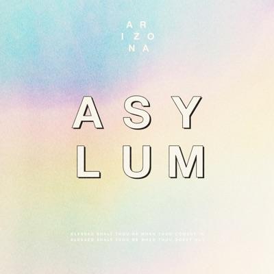 Asylum by A R I Z O N A album reviews, ratings, credits