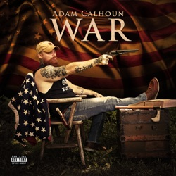 War by Adam Calhoun album listen