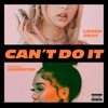 Stream & download Can't Do It (feat. Saweetie) - Single