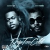 Stream & download Drip Too Cold (feat. Kevin Gates) - Single