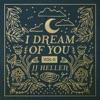 I Dream of You, Vol. 2 by JJ Heller album reviews