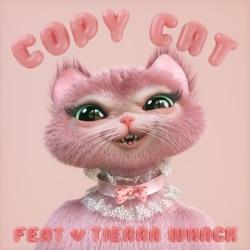 Listen Copy Cat (feat. Tierra Whack) - Single album