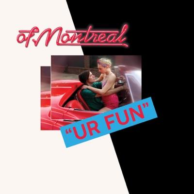 UR FUN by Of Montreal album reviews, ratings, credits