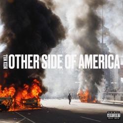 Otherside of America by Meek Mill reviews, listen, download