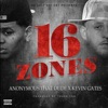 Stream & download 16 Zones (feat. Kevin Gates) - Single