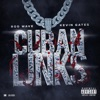 Stream & download Cuban Links (feat. Kevin Gates) - Single