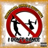 Stream & download I Don't Dance (feat. Jelly Roll) - Single