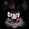 Stream & download Crazy Story 2.0 (feat. Lil Durk) - Single
