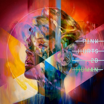 Hurts 2B Human by P!nk album reviews, ratings, credits