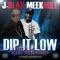 Dip It Low Lil Mama (feat. Meek Mill) - Single album reviews