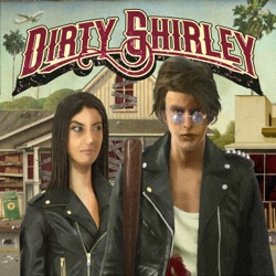 Dirty Shirley by Dirty Shirley album listen