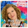 Stream & download A Hug from My Mama - Single
