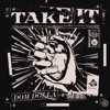 Take It by Dom Dolla music reviews, listen, download