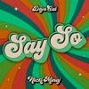 Stream & download Say So (Original Version) [feat. Nicki Minaj] - Single