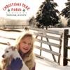 Stream & download Christmas Tree Farm - Single