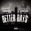 Stream & download Better Days (feat. King Von) - Single