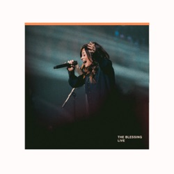 The Blessing (Live) by Kari Jobe, Cody Carnes & Elevation Worship listen, download
