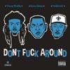 Stream & download Don't F**k Around - Single