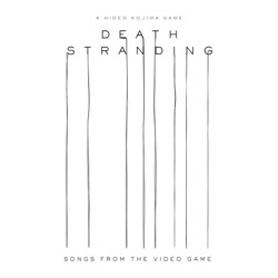 Death Stranding (Songs from the Video Game) by Various Artists album listen