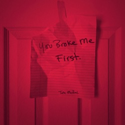you broke me first by Tate McRae listen, download
